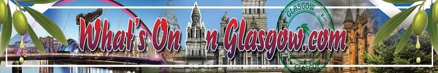 Whats on in Glasgow